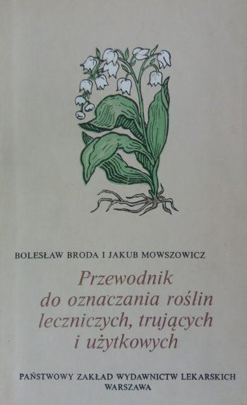 Boleslaw Broda. Przewodnik do oznfczania roslin
